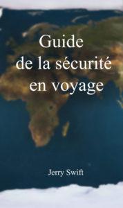 guide de la sécurité en voyage